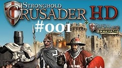 Let's Play Stronghold Crusader HD #001 [Deutsch] [HD+] - Auf in die Schlacht! - Gameplay