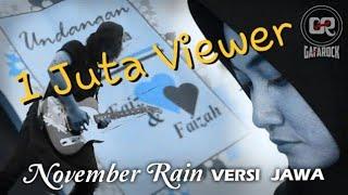 November Rain Versi Jawa Mung Tak Anggep Konco   November Kawin   Parodi By Gafa