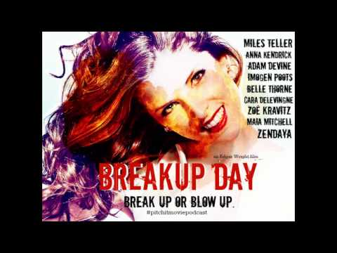 Pitch It Movie Podcast - Breakup Day (feat. Jaime Fernandez)