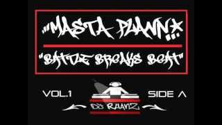 Masta Plann - Battle Breaks Beat Vol.1 SideA - DJ Rhanz