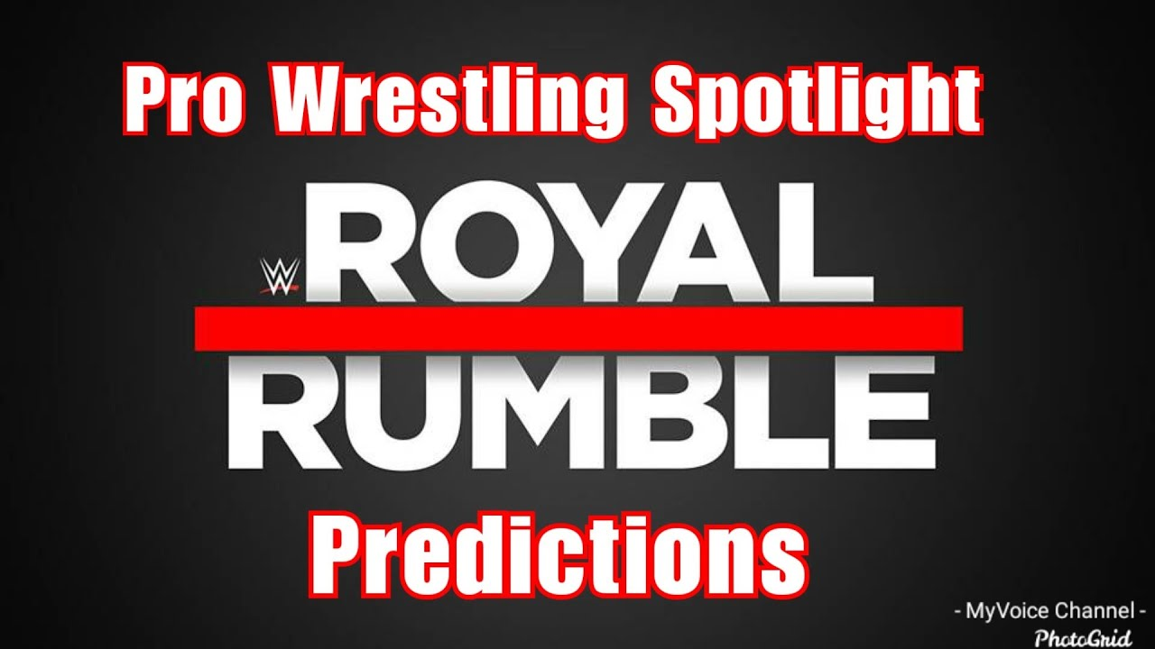 Pro Wrestling Spotlight: Royal Rumble 2020 Predictions