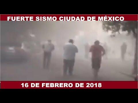 FUERTE TERREMOTO SACUDE CIUDAD DE MÉXICO 7.2 16 DE FEBRERO 2018 PRIMERAS IMÁGENES #SISMO