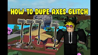 ✅[SOLO] ROBLOX LUMBER TYCOON 2 HOW TO DUPE AXES GLITCH✅