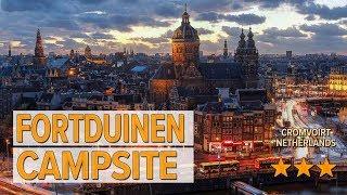 Fortduinen Campsite hotel review   Hotels in Cromvoirt   Netherlands Hotels