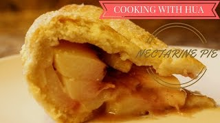 Nectarine Pie - Cooking With Hua