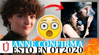 Anne la lía y desvela en directo el mayor secreto de OT 2020