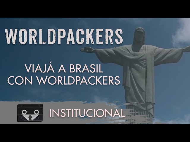 Worldpackers - Viajá a Brasil con Worldpackers