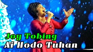 Joy Tobing - Ai Ho Do Tuhan ( Kaulah Harapan )