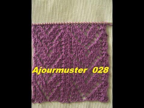 Ajourmuster  028*Muster Stricken*Muster für Pullover*Mütze*Tutorial Handarbeit Kreativ