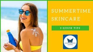 Summertime Skin