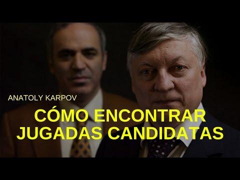 Cómo encontrar jugadas candidatas – Karpov