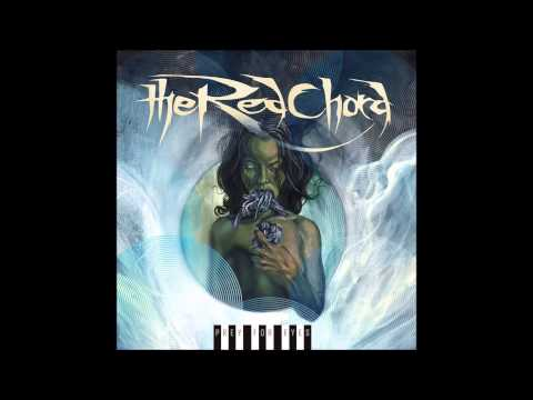 The Red Chord - Tread On The Necks Of Kings