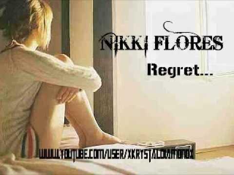 NIKKI FLORES Regret #99