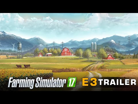 [E3 2016] Farming Simulator 17 - E3 Trailer