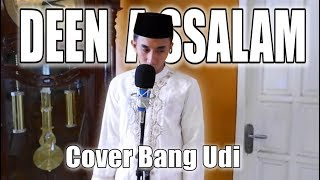 Deen Assalam Cover Bang Udi
