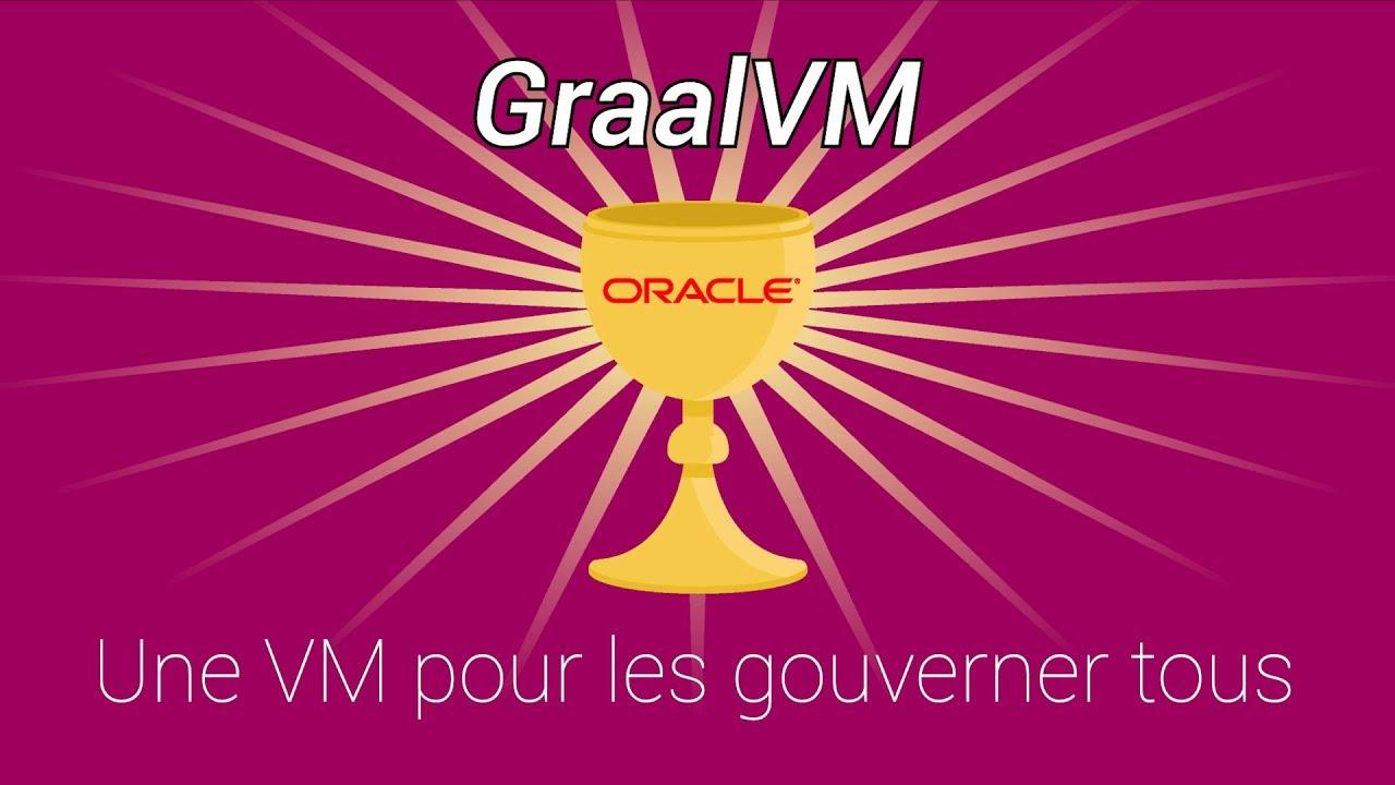 [GraalVM] Une VM pour les gouverner tous