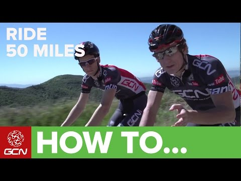 How To Ride 50 Miles – Cycling Tips
