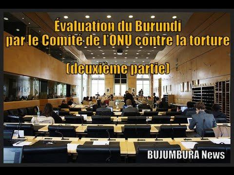 Évaluation du Burundi par le Comité de l'ONU contre la torture (deuxième partie)