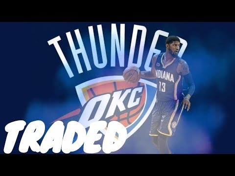 Paul George Has Been Traded To The Oklahoma City Thunder!!!!! - Nba 2k17 MyPark Gameplay