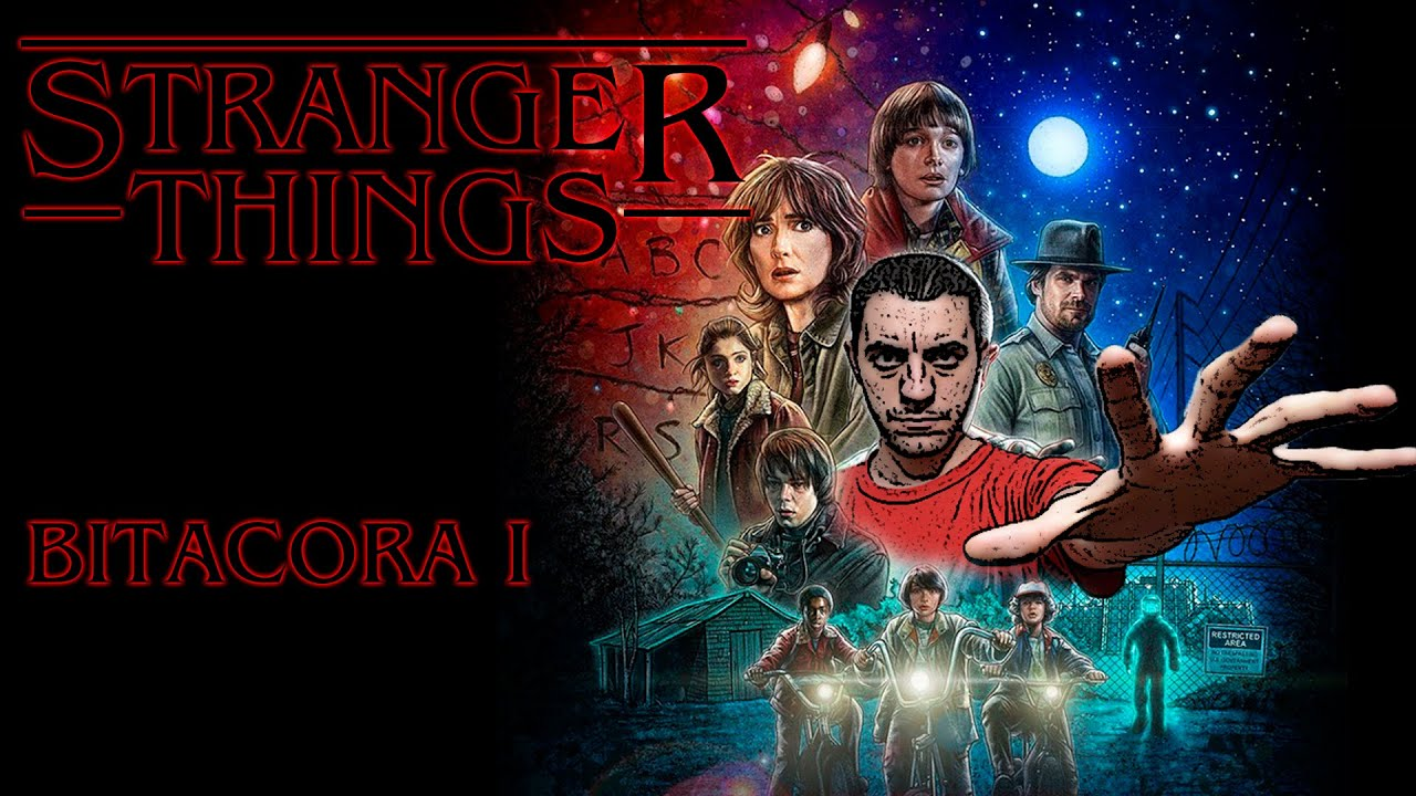 Stranger Things Critica/Review BITACORA I - YouTube