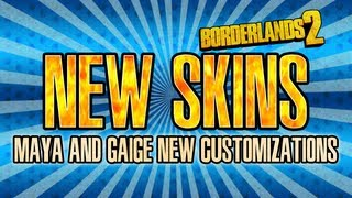 Borderlands 2 new DLC skins and heads for Maya and Gaige