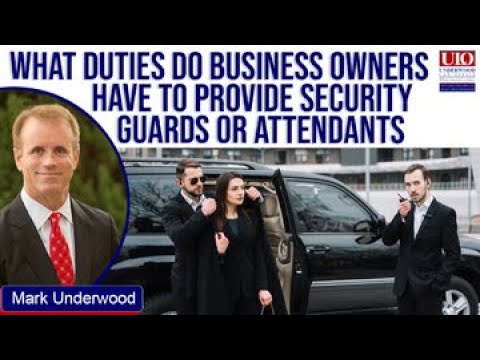 What duties do business owners have to provide security guards?