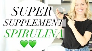 SUPERFOOD SUPPLEMENT: SPIRULINA | TRACY CAMPOLI | BENEFITS OF SPIRULINA