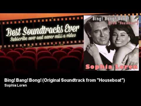 sophia loren bing bang bong original soundtrack from houseboat youtube. Black Bedroom Furniture Sets. Home Design Ideas