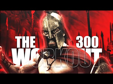 The 300 Workout – Original Full Length Video