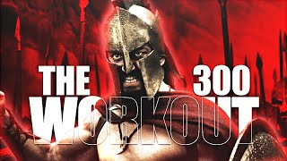 The 300 Workout - Original Full Length Video