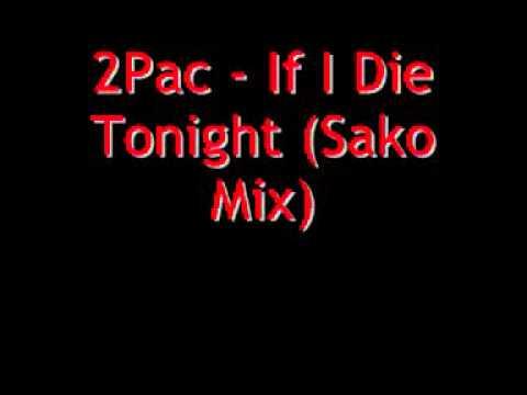 Tupac - If I Die Tonight Lyrics on Screen.wmv - YouTube