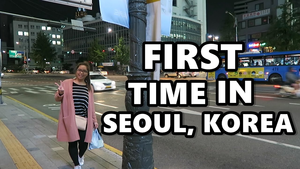 My First Time In Seoul Korea Sept 20 2016 Saytioco