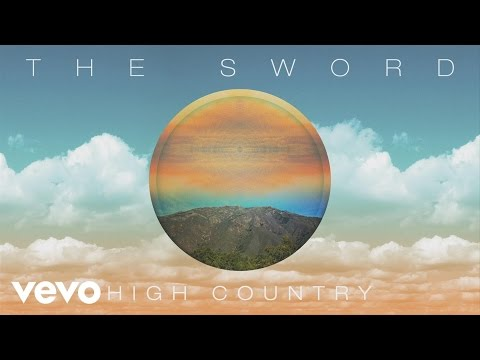 The Sword - High Country (audio)
