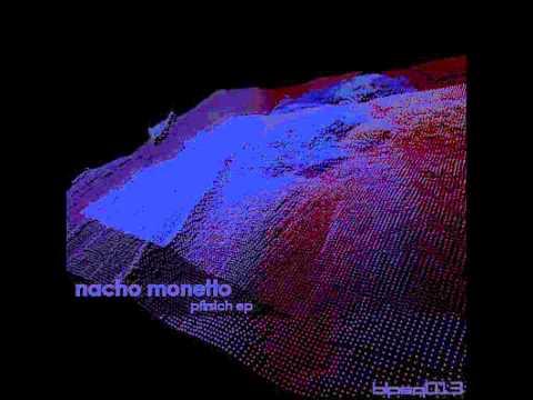 Nacho Monetto - Detr s de Ti [Pfirsch EP]