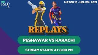 #HBLPSLReplays | Karachi Kings vs Peshawar Zalmi | Match 13 | HBL PSL 6