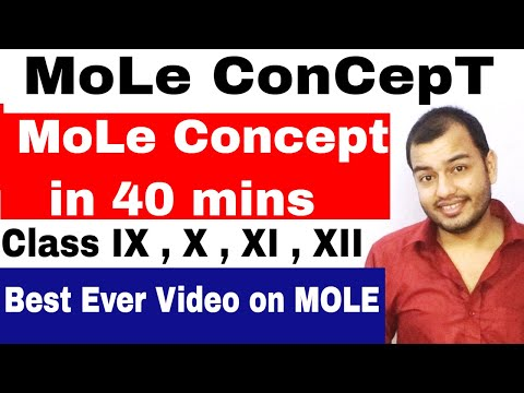MoLE ConCepT in 40 mins : CBSE / ICSE : CHEMISTRY : Class 10, Class 11, Class 12