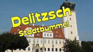 Delitzsch in Sachsen * Stadtrundgang  &  Sehenswürdigkeiten