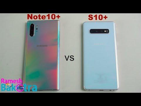 Samsung Galaxy Note 10 Plus vs Galaxy S10 Plus SpeedTest and Camera Comparison