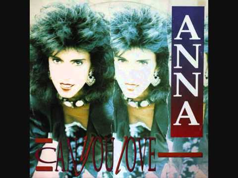 Anna - Can You Love (Extended Version).1987