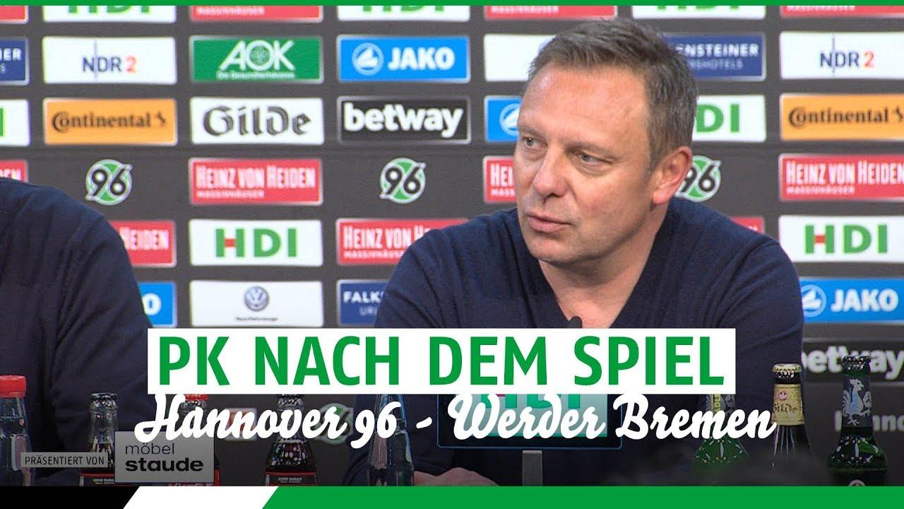Pk Nach Dem Spiel Hannover 96 Werder Bremen Youtube