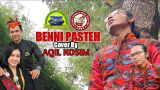 Download Benni Pasteh Cover By Aqil Kosim