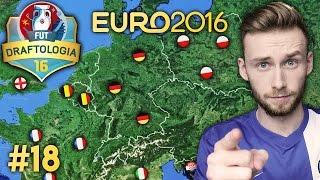 EURO DRAFTOLOGIA #18 | FIFA 16