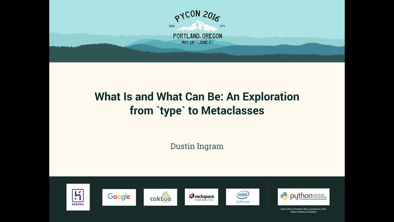Image from What Is and What Can Be: An Exploration from `type` to Metaclasses