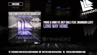 Paris & Simo vs Joey Dale feat. Brandon Lehti - Long Way Home (Preview)