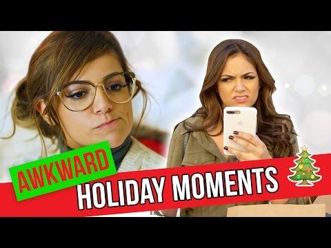 Awkward Holiday Moments | Bethany Mota