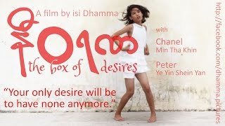 NIVARANA - The box of desires - Myanmar movie with teens and meditation, by a french Buddhist
