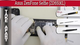 How to disassemble 📱 Asus ZenFone Selfie (ZD551KL) Take apart Tutorial