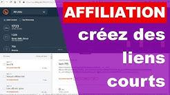 🔗 AFFILIATION : Créez des liens courts, raccourcisseur d'URLs