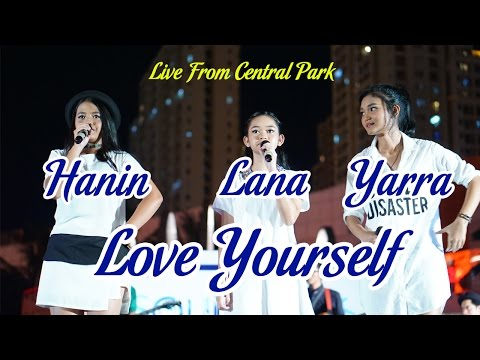 Love Yourself - Justin Bieber (Cover) by Hanin, Lana, dan Yarra at Central Park