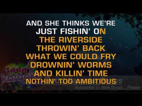 Just Fishin'  - Trace Adkins (Lyrics Karaoke) [ Goodkaraokesongs.com ]